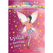 Lydia the Reading Fairy (The School Day Fairies #3) by Meadows, Daisy, 9780545852074