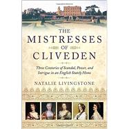 The Mistresses of Cliveden by Livingstone, Natalie, 9780553392074