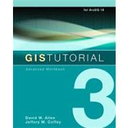 GIS Tutorial 3 by Allen, David W., 9781589482074