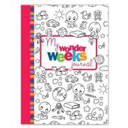 My Wonder Weeks Journal by Plas, Xaviera, 9789491882074