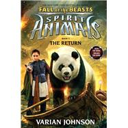 The Return (Spirit Animals: Fall of the Beasts, Book 3) by Johnson, Varian, 9780545842075