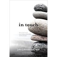 In Touch by Prendergast, John J., Ph.D.; Hanson, Rick, Ph.D., 9781622032075