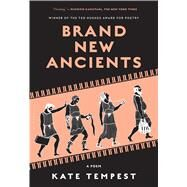 Brand New Ancients by Tempest, Kate, 9781632862075