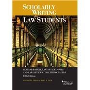 Scholarly Writing for Law Students by Fajans, Elizabeth; Falk, Mary, 9781683282075