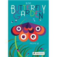 In the Butterfly Garden by Ug, Philippe; Kelly, Paul, 9783791372075