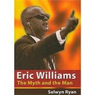 Eric Williams by Ryan, Selwyn, 9789766402075