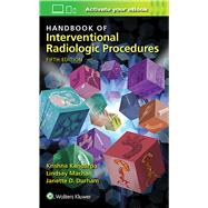 Handbook of Interventional Radiologic Procedures by Kandarpa, Krishna; Machan, Lindsay; Durham, Janette, 9781496302076