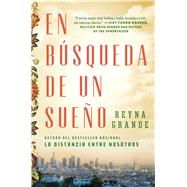 La búsqueda de un sueño by Grande, Reyna; Uribe, Victor, 9781501172076