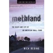Methland The Death and Life of an American Small Town by Reding, Nick, 9781608192076