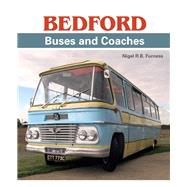 Bedford Buses and Coaches by Furness, Nigel, 9781785002076