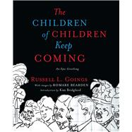 The Children of Children Keep Coming by Goings, Russell L.; Bridgford, Kim, 9781501162077