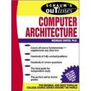 Schaum's Outline of Computer Architecture by Carter, Nick, 9780071362078