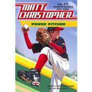 Power Pitcher by Christopher, Matt, 9780316052078
