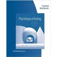 Student Workbook for Kaplan/Saccuzzo's Psychological Testing: Principles, Applications, and Issues, 8th by Kaplan, Robert M.; Saccuzzo, Dennis P., 9781133492078