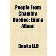 People from Chambly, Quebec : Emma Albani by , 9781156262078