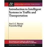 Introduction to Intelligent Systems in Traffic and Transportation by Bazzan, Ana L. C.; Klugl, Franziska, 9781627052078