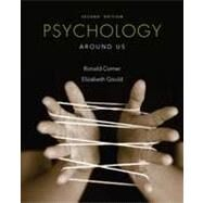 Psychology Around Us, 2nd Edition by Comer, Ronald, 9781118012079