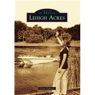 Lehigh Acres by Ulakovic, Carla, 9781467112079