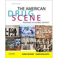 The American Drug Scene Readings in a Global Context by Inciardi, James A.; McElrath, Karen, 9780199362080