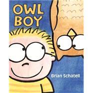 Owl Boy by Schatell, Brian, 9780823432080