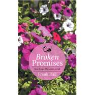 Broken Promises by Hall, Frank, 9781514452080