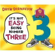 It's Not Easy Being Number Three by Dernavich, Drew; Dernavich, Drew, 9781627792080