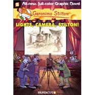 Geronimo Stilton Graphic Novels #16: Lights, Camera, Stilton! by Stilton, Geronimo, 9781629912080