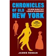 Chronicles of Old New York by Roman, James, 9781940842080