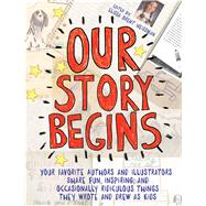 Our Story Begins by Weissman, Elissa Brent, 9781481472081