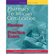 Pharmacy Technician Certification Review and Practice Exam (Book with CD-ROM) by Lacher, Barbara, 9781585282081