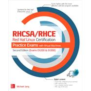 RHCSA/RHCE Red Hat Linux Certification Practice Exams with Virtual Machines, Second Edition (Exams EX200 & EX300) by Orsaria, Alessandro; Jang, Michael, 9780071842082