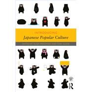 Introducing Japanese Popular Culture by Freedman; Alisa, 9781138852082
