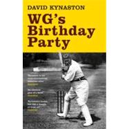 Wg's Birthday Party by Kynaston, David, 9781408812082