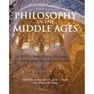 Philosophy in the Middle Ages: The Christian, Islamic, and Jewish Traditions by Hyman, Arthur; Walsh, James J.; Williams, Thomas, 9781603842082