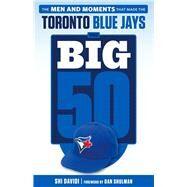 Toronto Blue Jays by Davidi, Shi; Shulman, Dan, 9781629372082
