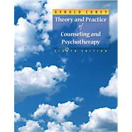 Theory and Practice of Counseling and Psychotherapy by Corey, Gerald, 9780495102083