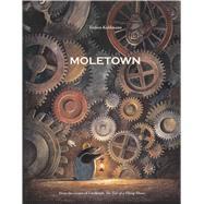 Moletown by Kuhlmann, Torben, 9780735842083
