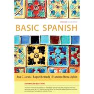 Basic Spanish Enhanced Edition: The Basic Spanish Series by Jarvis, Ana; Lebredo, Raquel; Mena-Ayllon, Francisco, 9781285052083