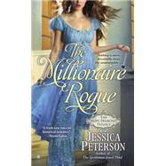 The Millionaire Rogue by Peterson, Jessica, 9780425272084
