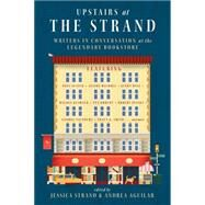 Upstairs at the Strand by Strand, Jessica; Aguilar, Andrea, 9780393352085