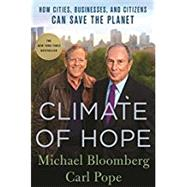 Climate of Hope by Bloomberg, Michael; Pope, Carl, 9781250142085