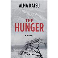 The Hunger by Katsu, Alma, 9781432852085