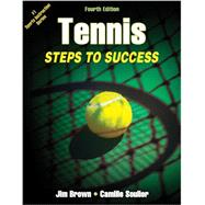 Tennis: Steps to Success by Brown, Jim; Soulier, Camille (CON), 9781450432085