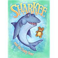 Sharkee & the Teddy Bear by Believe It or Not!, Ripley's, 9781609912086