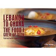 Lebanon to Ghana by Bousamra, Robert, 9781922132086