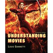 Understanding Movies by Giannetti, Louis, 9780134492087