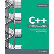 C++ Programming From Problem Analysis to Program Design by Malik, D. S., 9781337102087