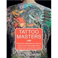 Tattoo Masters by Hardy, Lal, 9781910552087