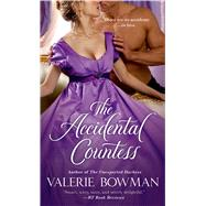 The Accidental Countess by Bowman, Valerie, 9781250042088