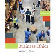 Business Ethics A Textbook with Cases by Shaw, William H., 9781305582088